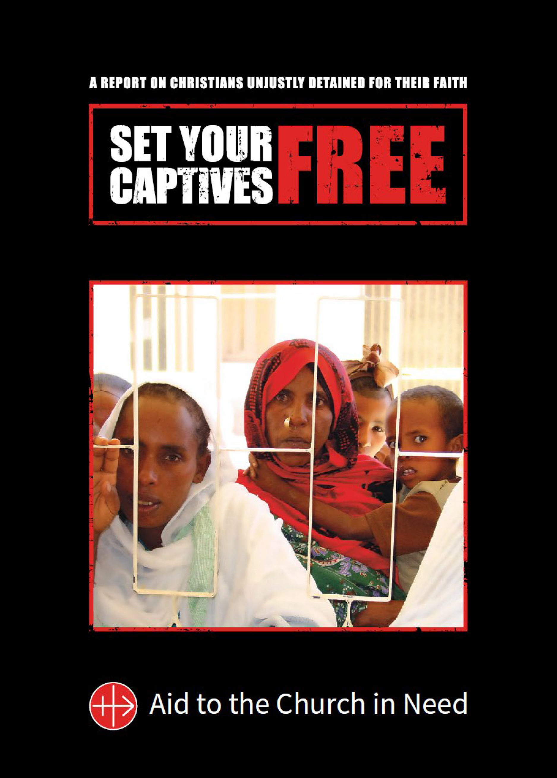 Set Your Captives Free - New Report on Persecuted Christians