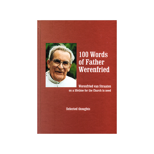 100 Words of Father Werenfried